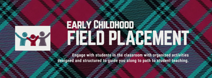 Early Childhood Field Placement
