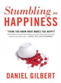 "<em>Book Cover: ""Stumbling on Happiness""<br><br></em>"