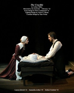 The Crucible by Arthur Miller, directed by Joe Jezewski, featuring Lauren Kittrell 13 & Joshua Cousineau '12.
