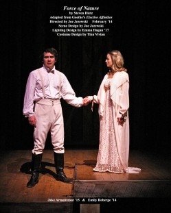 Force of Nature by Steven Dietz.  Directed by Joe Jezewski.  Featuring Jake Armentrout '15 & Emily Roberge '14.