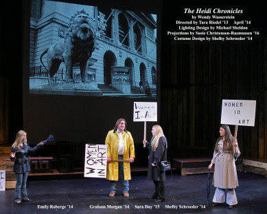 The Heidi Chronicles by Wendy Wasserstein.  Directed by Tara Riedel '13.  Featuring Emily Roberge '14, Graham Morgan '14, Sara Day '15  & Shelby Schroeder '14.