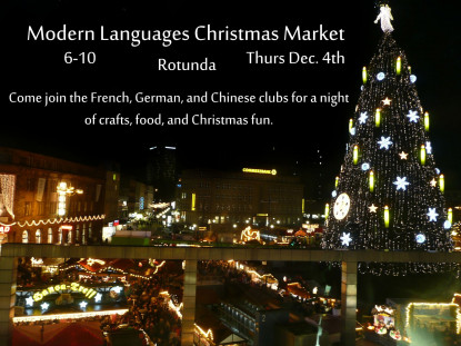 Chinese, French and German Club are hosting for the 3rd time a fun Christmas Market on campus